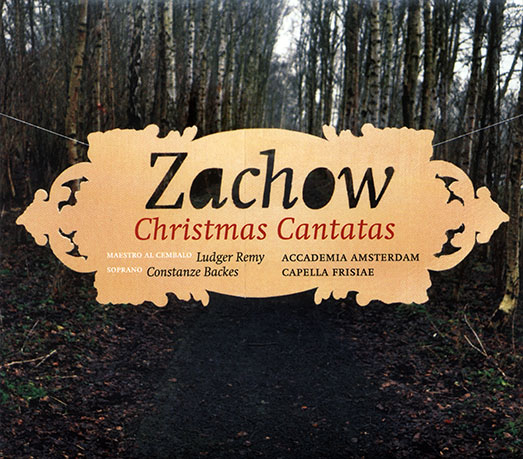 Christmas Cantatas of F.W. Zachow